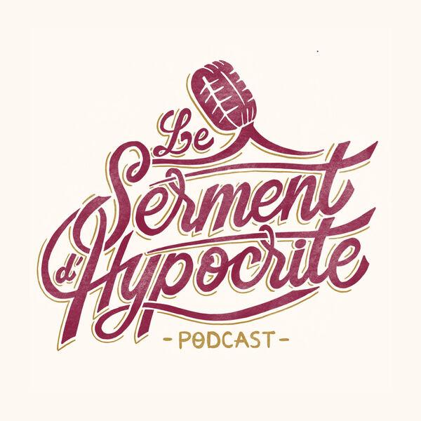 Le Serment d'Hypocrite Podcast Artwork Image