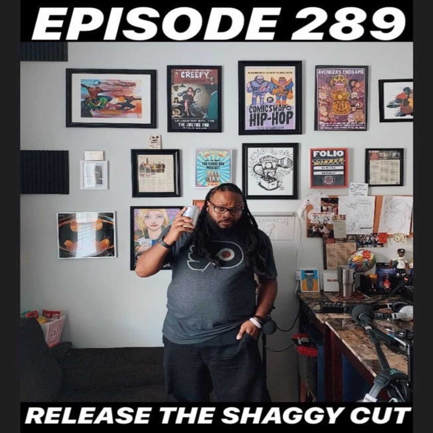 "Ep.289 ""Release The Shaggy Cut"""