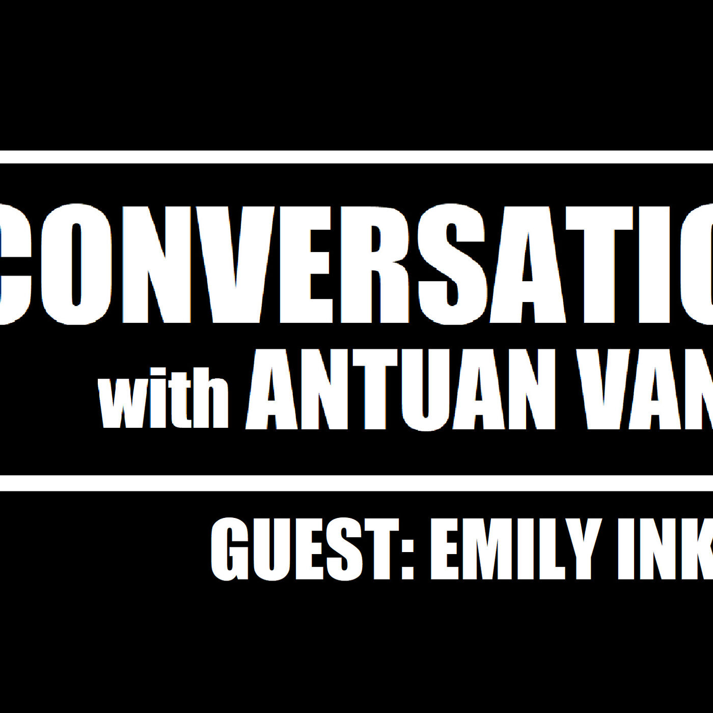 EMILY INKPEN: Author of THE DEX LEGACY | S1E2 | A Conversation with Antuan Vance Podcast