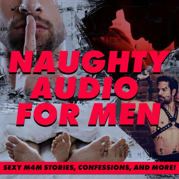 Naughty Audio for Men Podcast Artwork Image