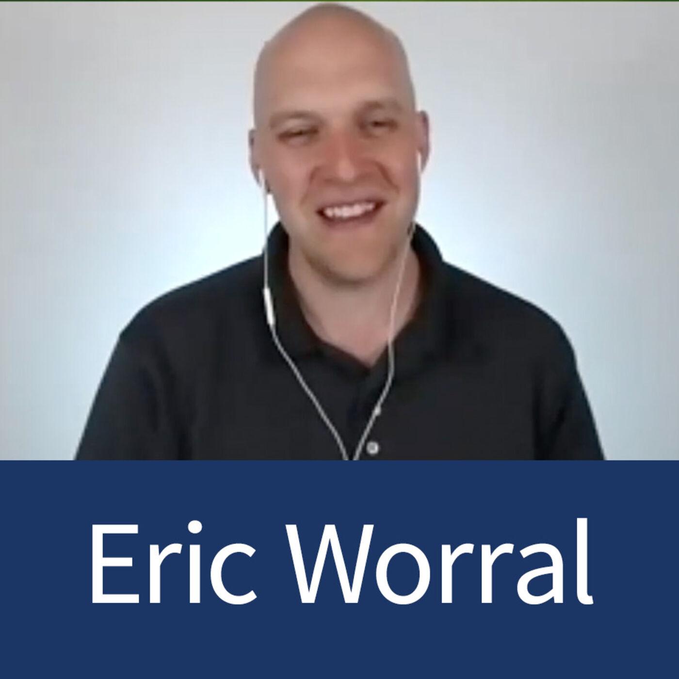 Eric Worral - LoCo Ventures - Gaining Traction Through Organic Views - Episode 20