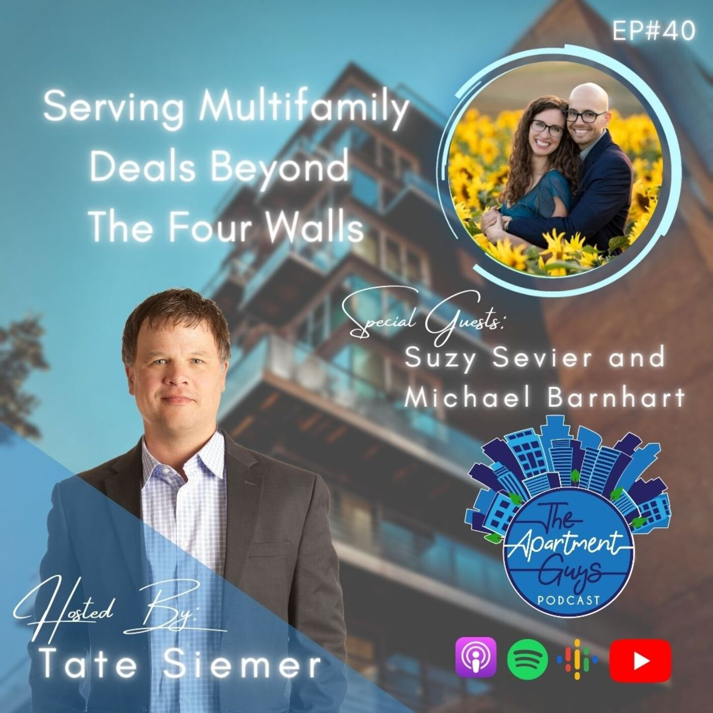 Episode 040: Suzy Sevier and Michael Barnhart -  Serving Multifamily Deals Beyond The Four Walls