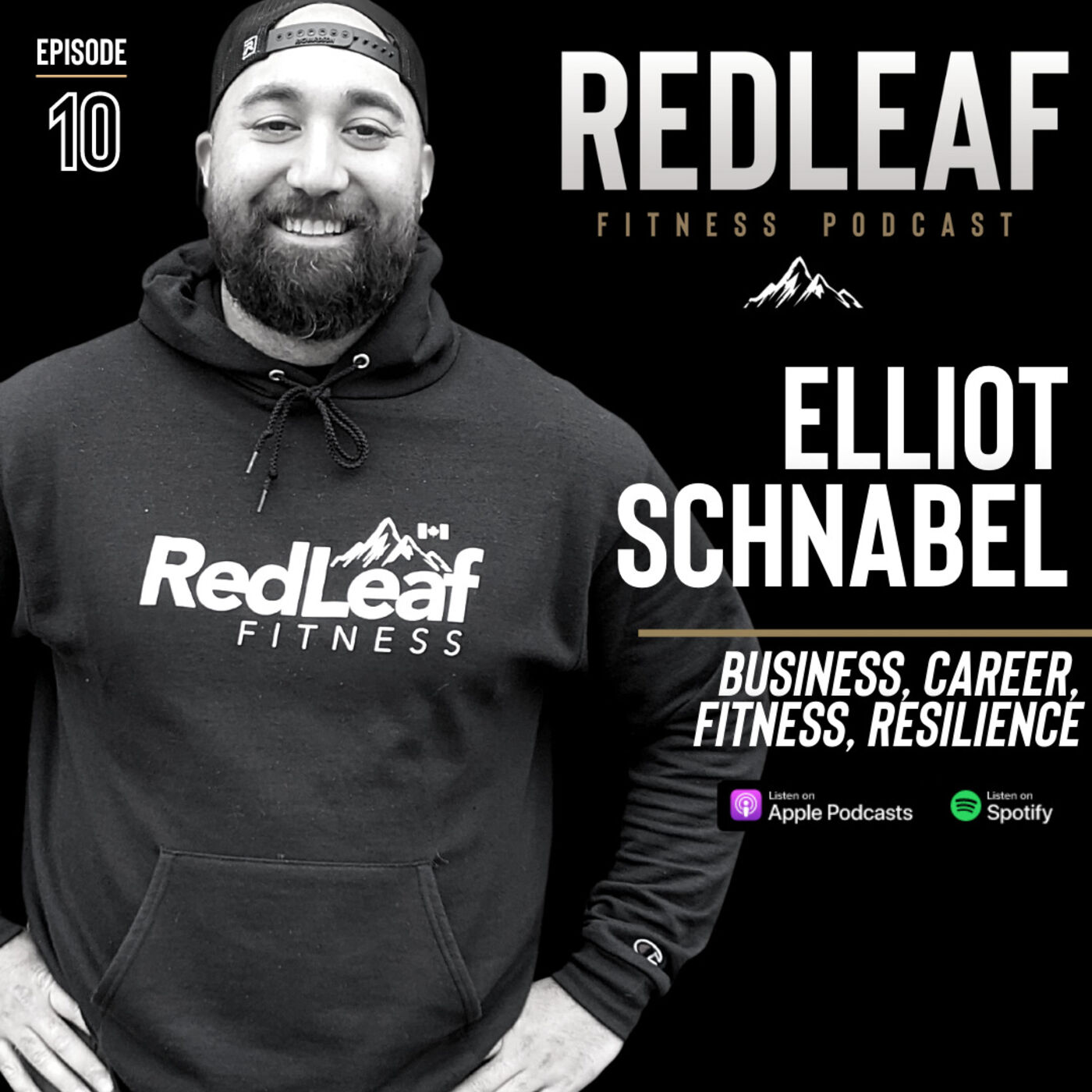 Ep.10 | Coach Elliot Schnabel on Business, Career, Fitness, Resilience