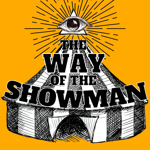 the Way of the Showman Podcast Artwork Image