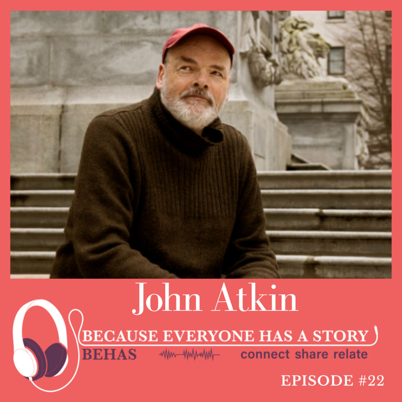 #21 - A Civic Historian With An Unquenchable Curiosity – John Atkin