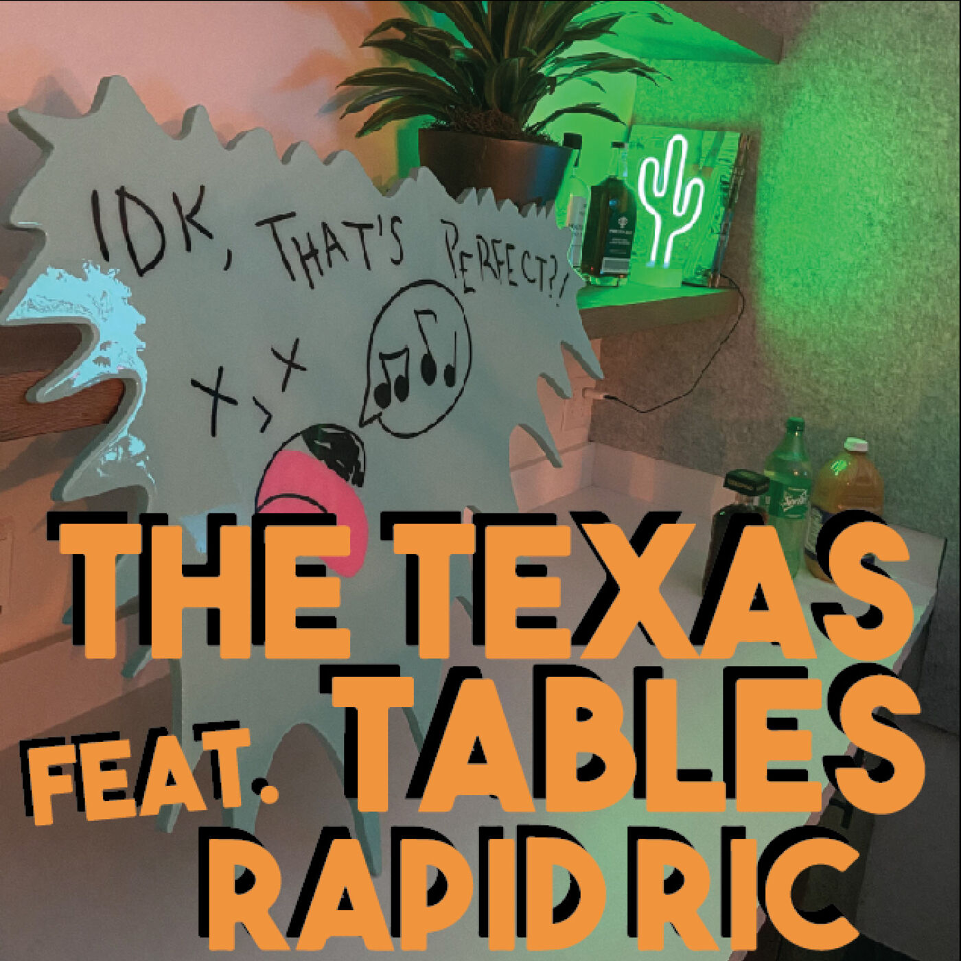 IDK, That's The Texas Tables Feat. Rapid Ric?!