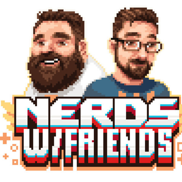 Nerds With Friends Podcast Artwork Image