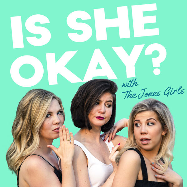 Is She Okay?  Podcast Artwork Image