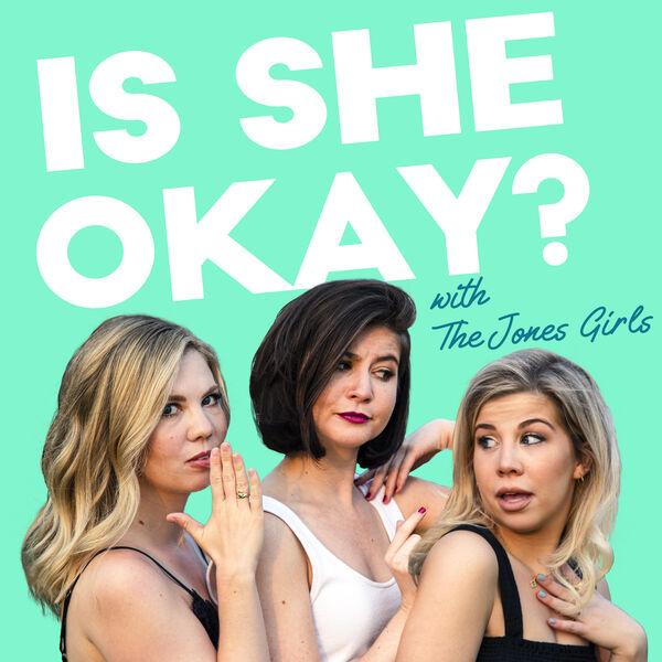Is She Okay?  Podcast Artwork Image