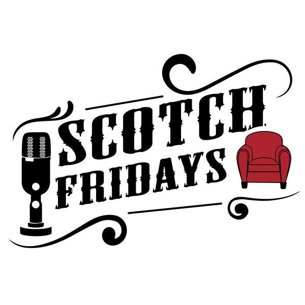 Scotch Fridays Podcast Artwork Image