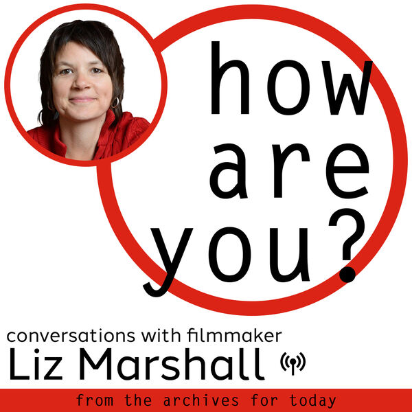 How Are You? (from the archives for today) Podcast Artwork Image