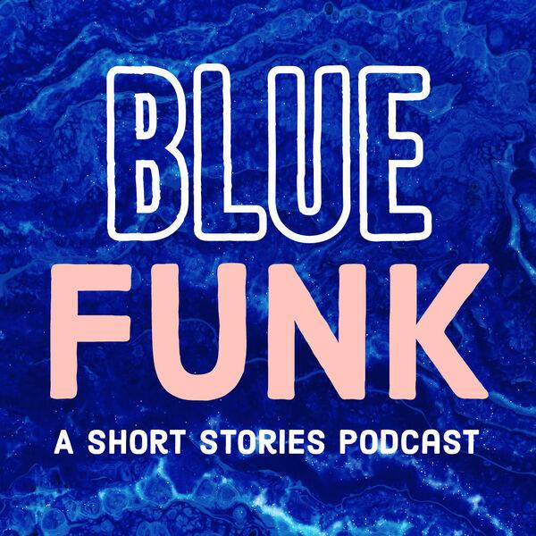 Blue Funk Podcast Artwork Image