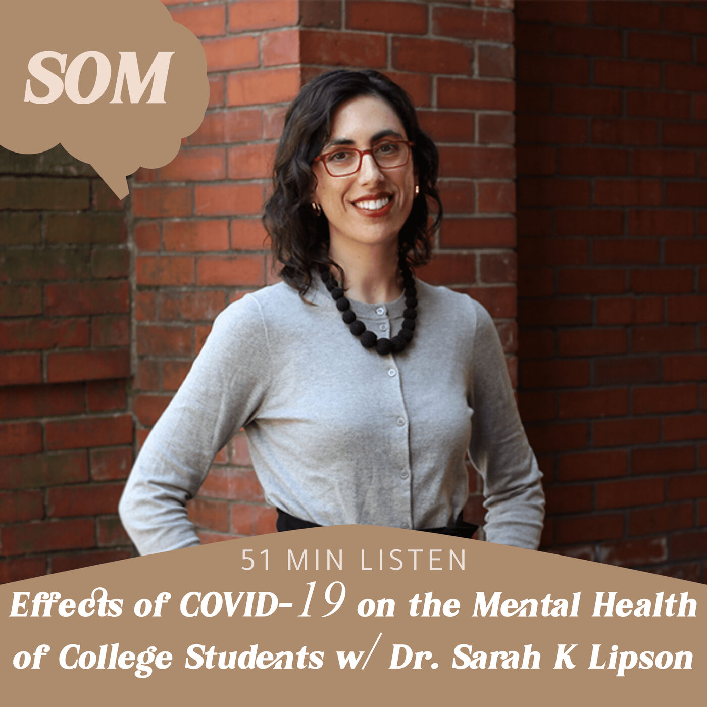 Effects of COVID-19 on the Mental Health of College Students w/ Dr. Sarah K Lipson