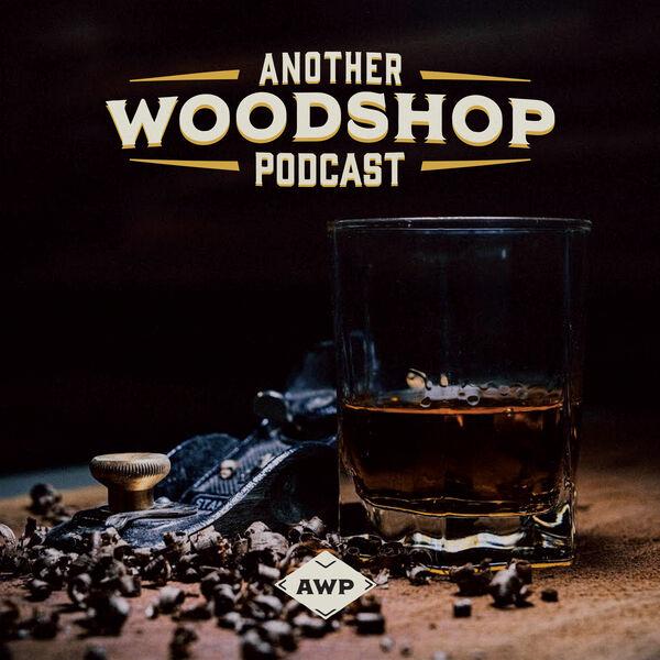 Another Woodshop Podcast Podcast Artwork Image