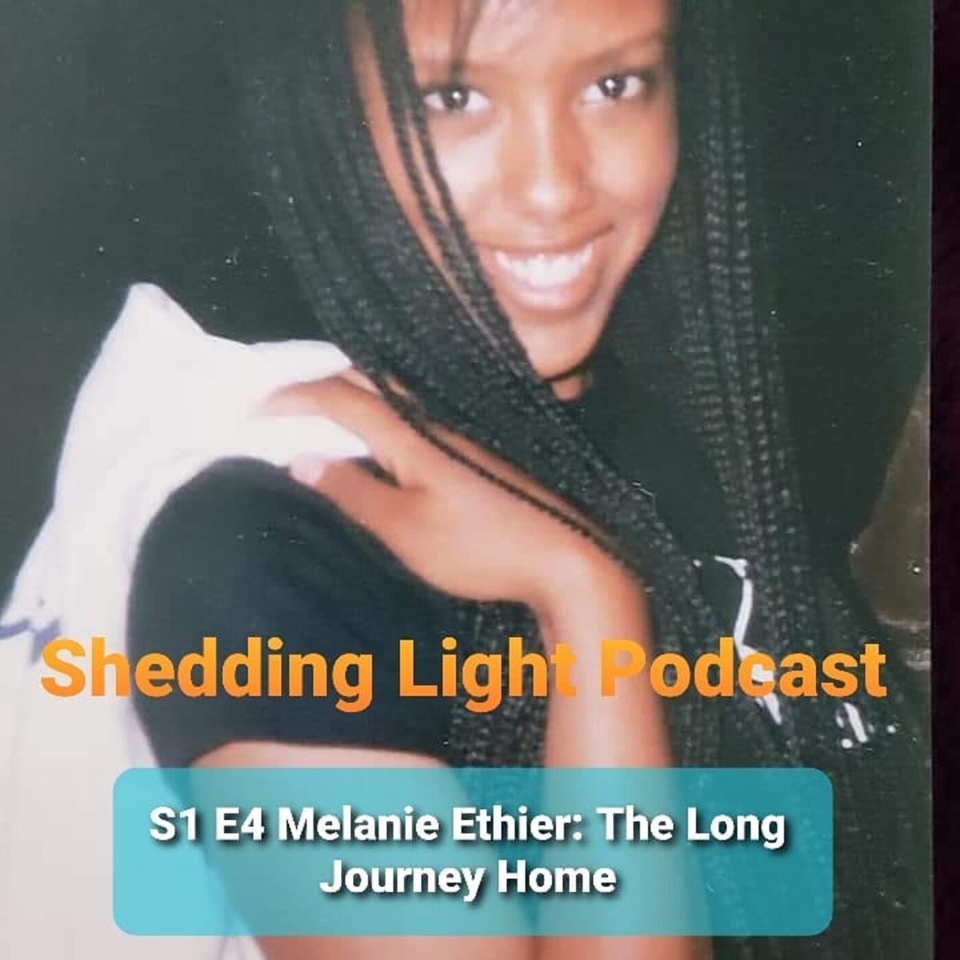 S1 E4 Melanie Ethier - The Long Journey Home