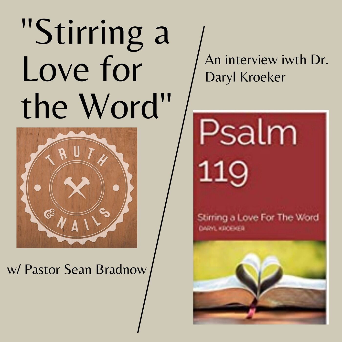 """""""Psalm 119 - Stirring a Love for the Word"""" - Dr. Daryl Kroeker"""