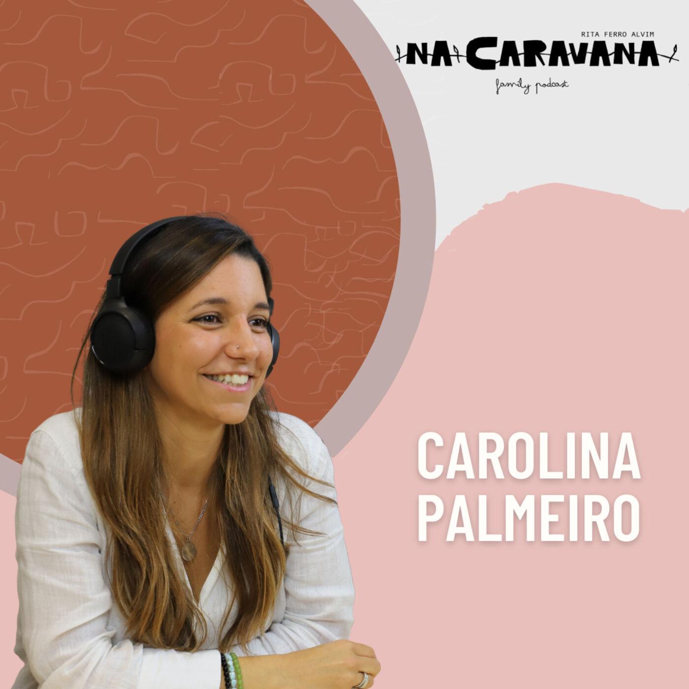 N'A Caravana com Carolina Palmeiro #84 Melhor e pior dos signos, humanidade e prever o covid
