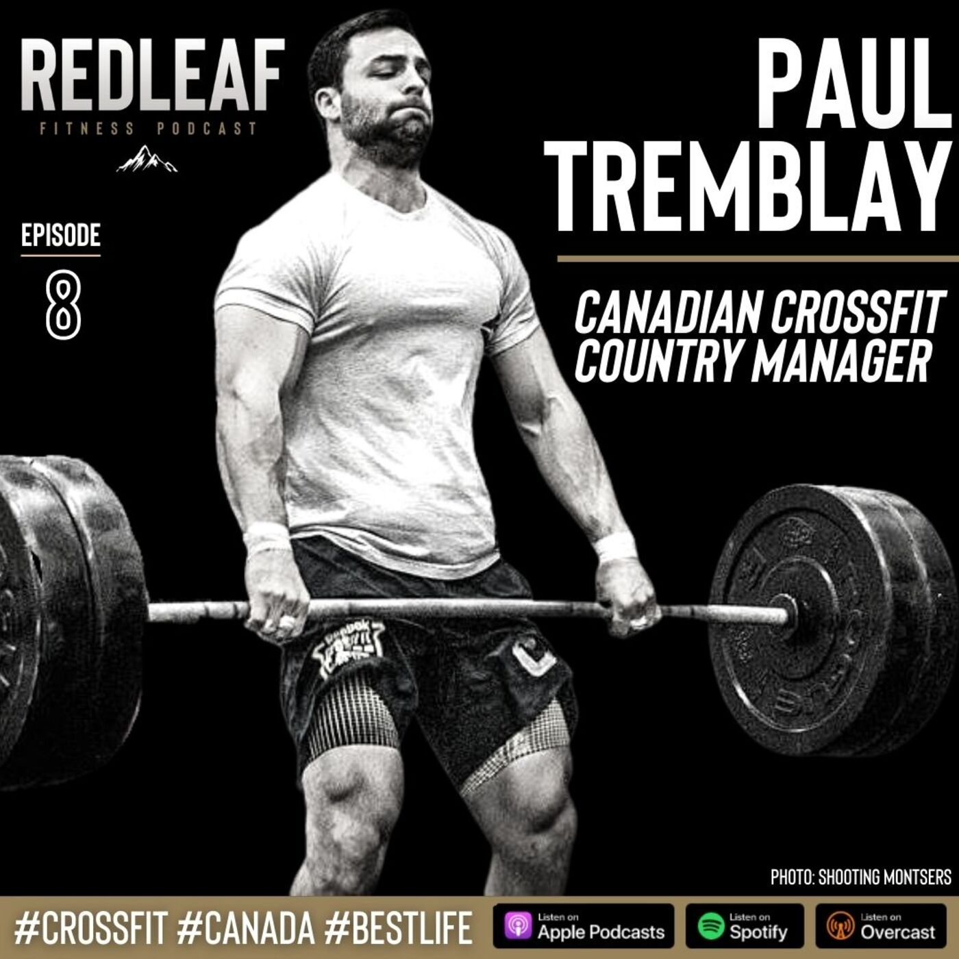 Ep.8 | Paul Tremblay, Multi Year CrossFit Games Competitor, Affiliate Owner talks CrossFit Canada, Family, Philosophy, Training, Business and more.