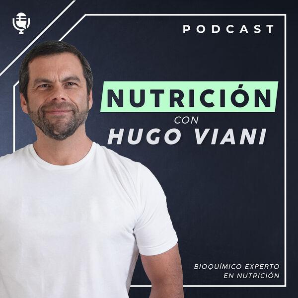 Nutrición con Hugo Viani Podcast Artwork Image