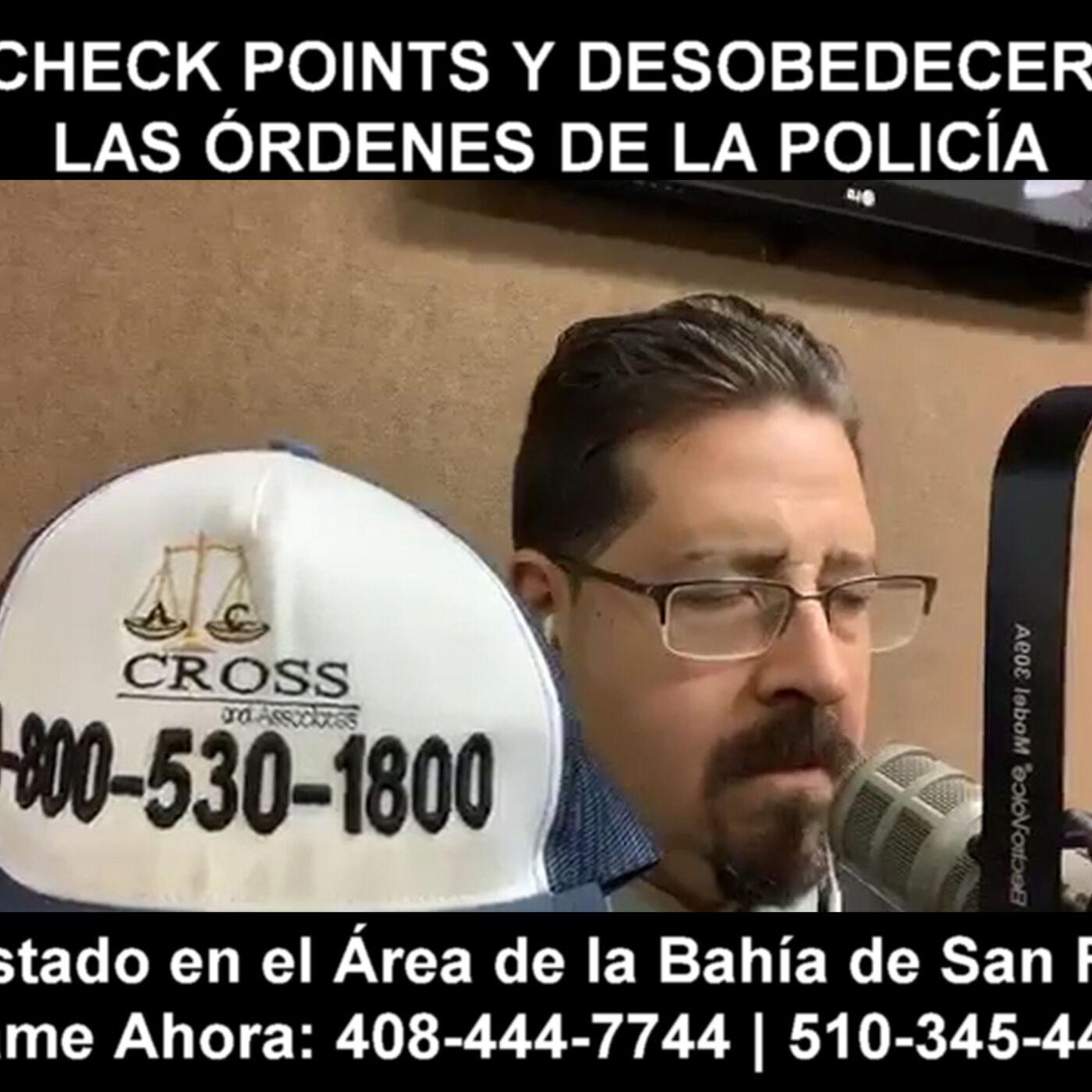Check points y desobedecer las órdenes de la policía