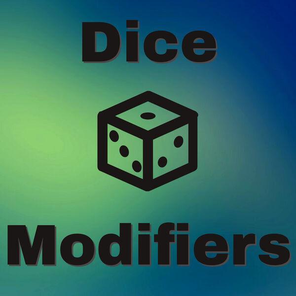 Dice Modifiers Podcast Artwork Image