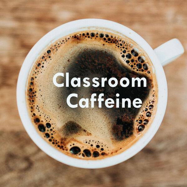 Classroom Caffeine Podcast Artwork Image