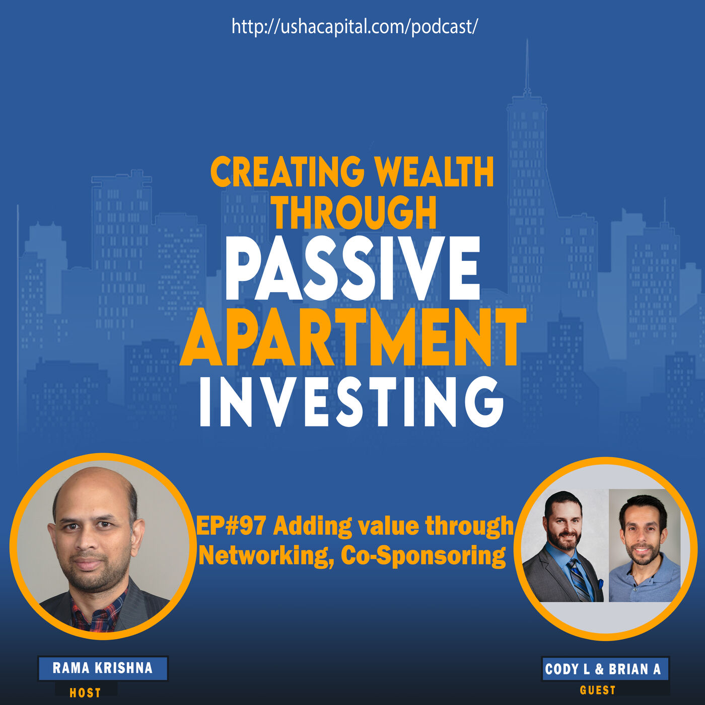 EP#97 Adding Value through Networking and Co-Sponsoring with Cody Laughlin and Brian Alfaro