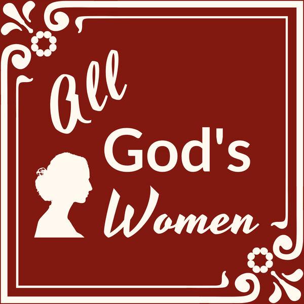 All God's Women Podcast Artwork Image