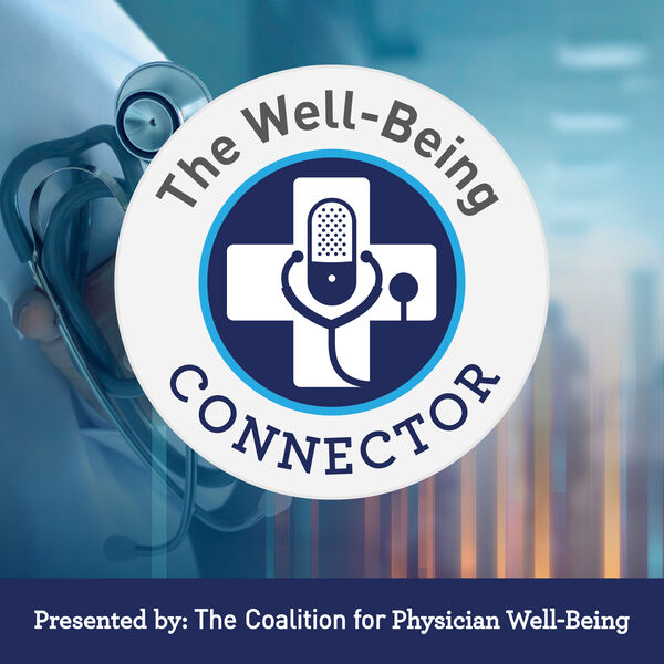 The Well-Being Connector Podcast Artwork Image