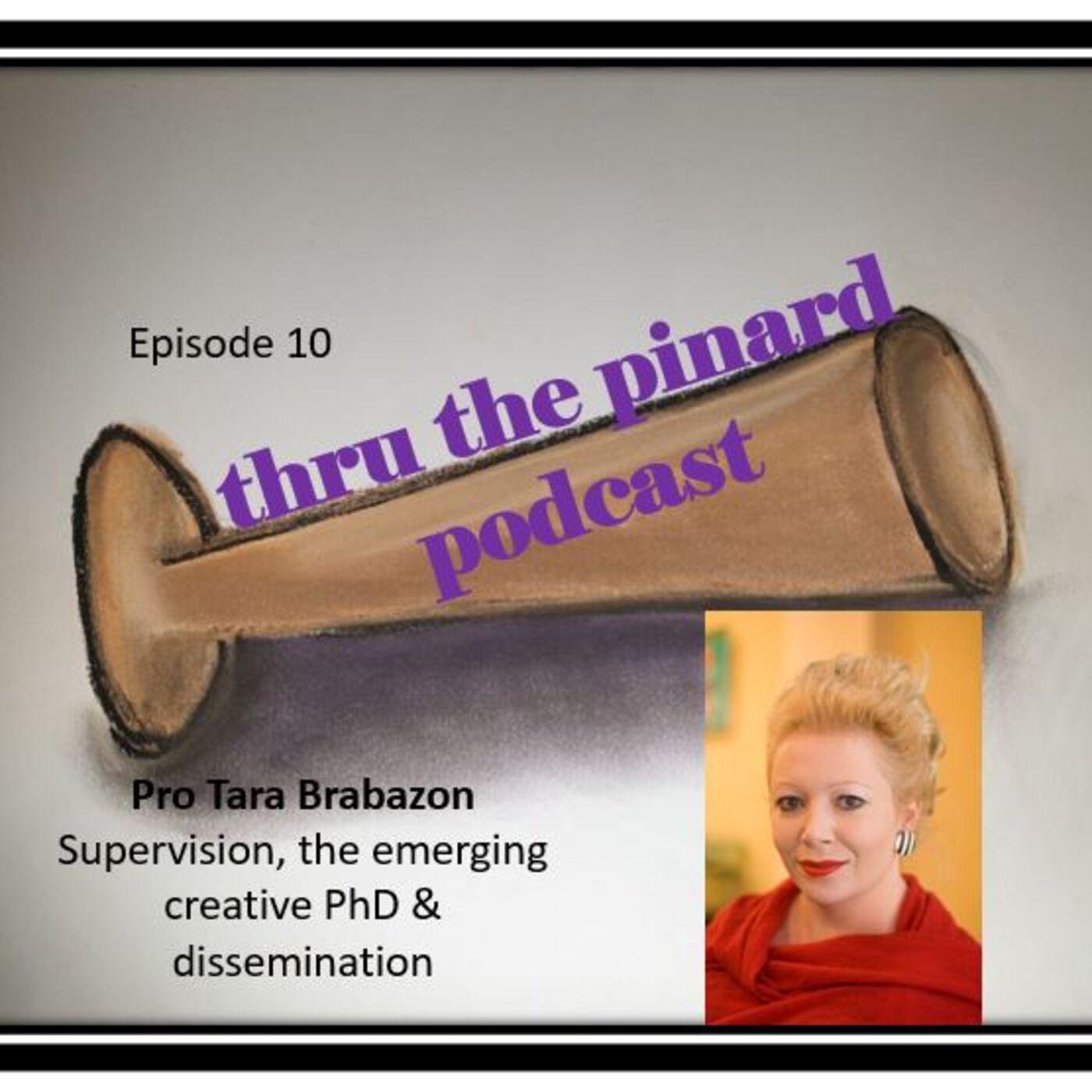 Episode 10 Tara Brabazon - Supervision, the emerging creative PhD & dissemination