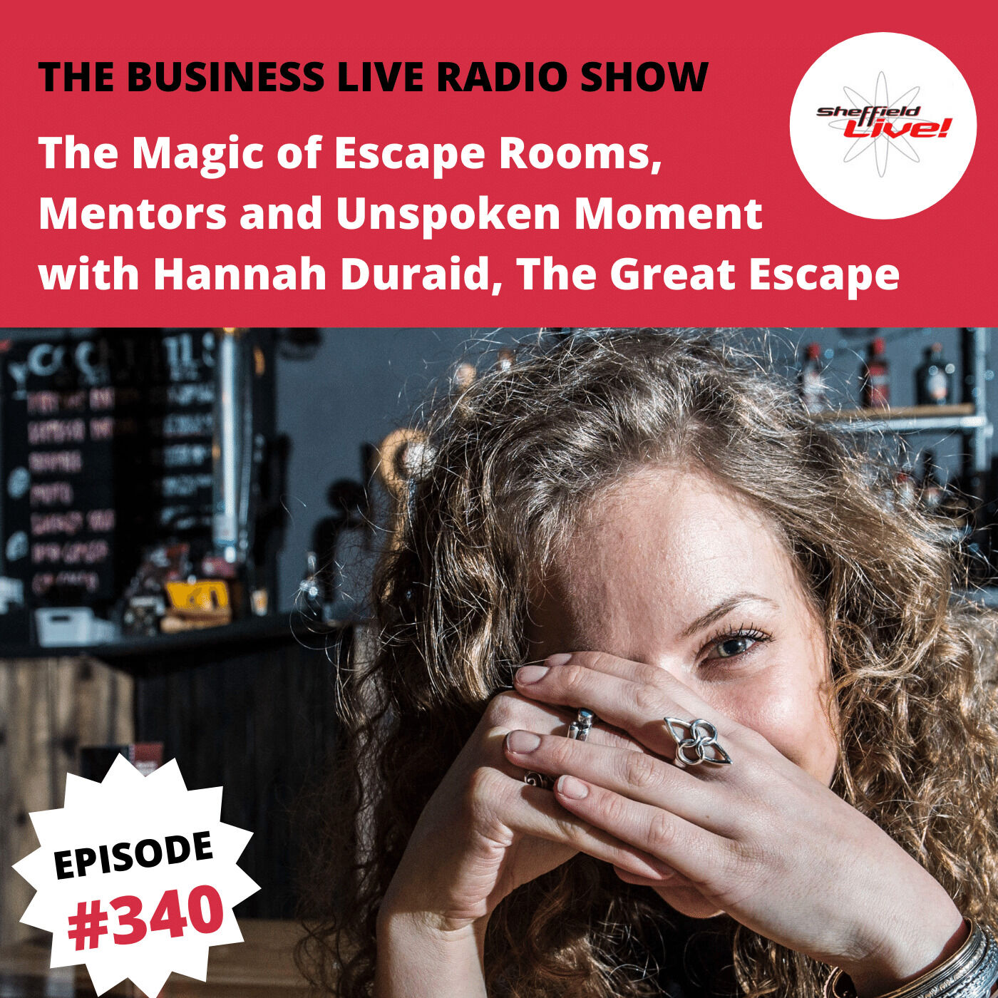The Magic of Escape Rooms, Mentors and Unspoken Moments with Hannah Duraid