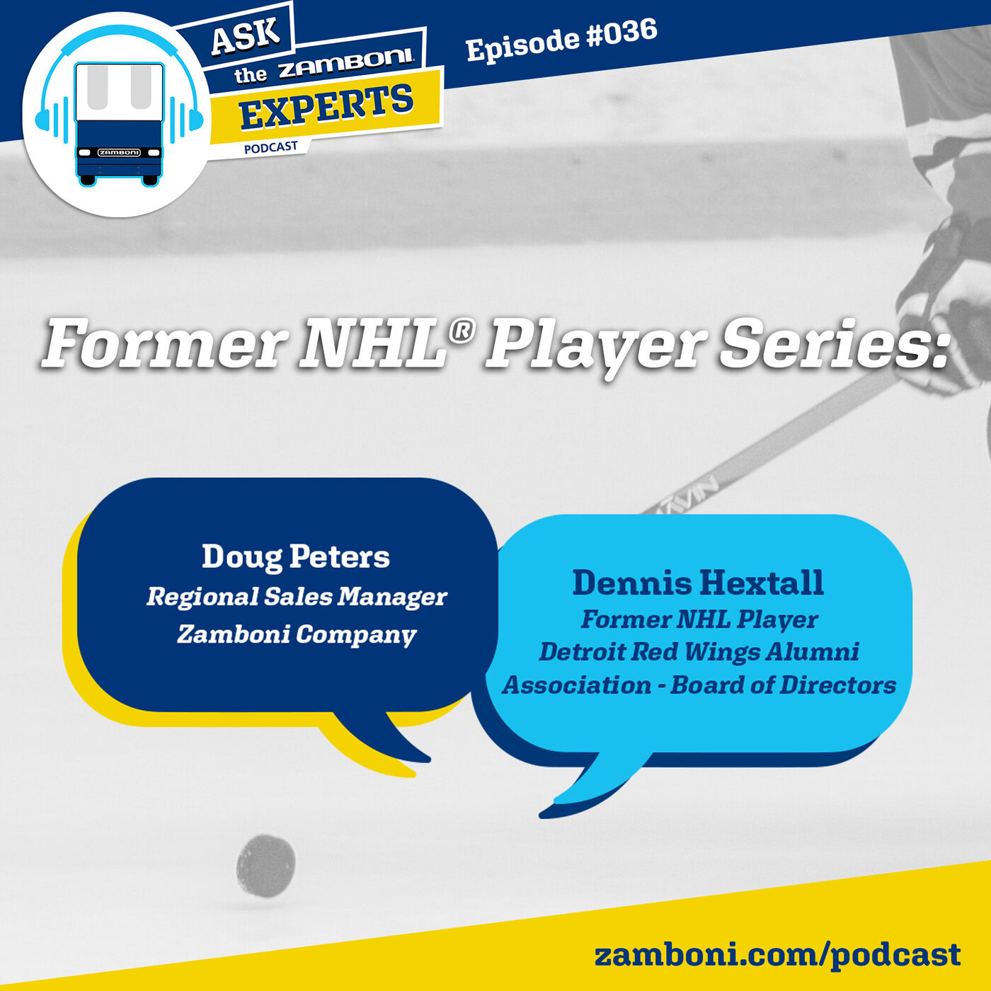 Episode #036: Former NHL® Player Dennis Hextall
