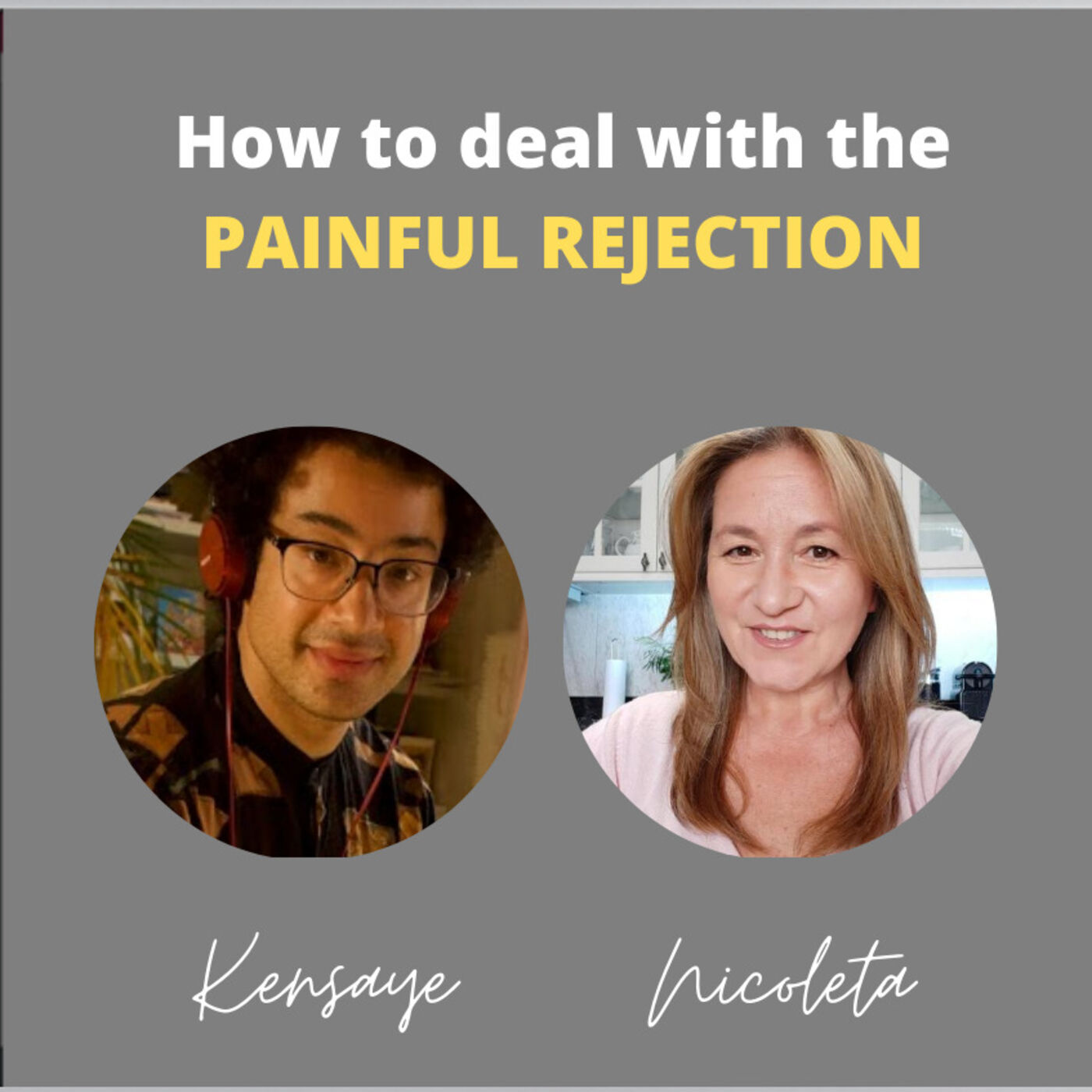 7 - How to cope with the painful rejection