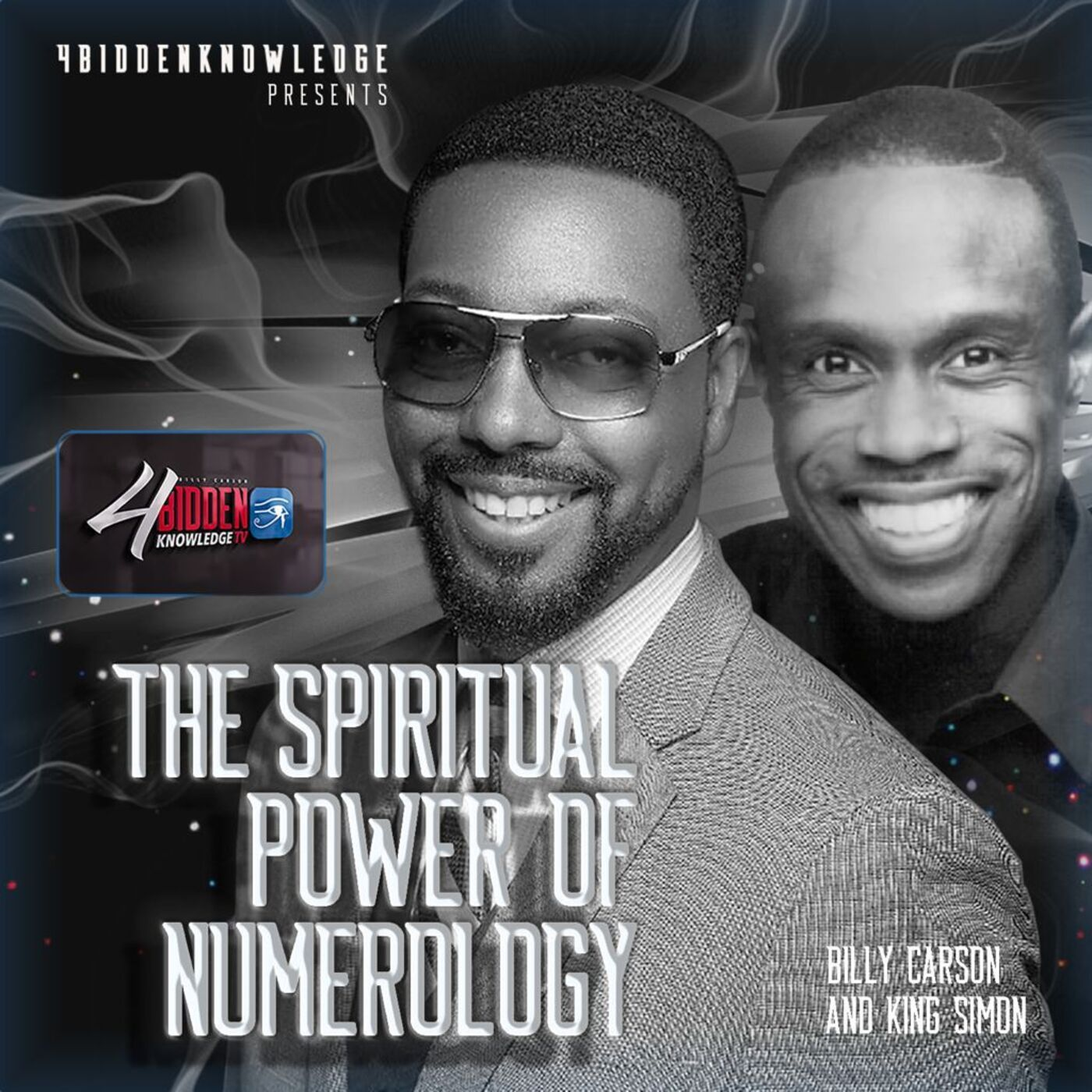 The Spiritual Power Of Numerology - Billy Carson With King Simon