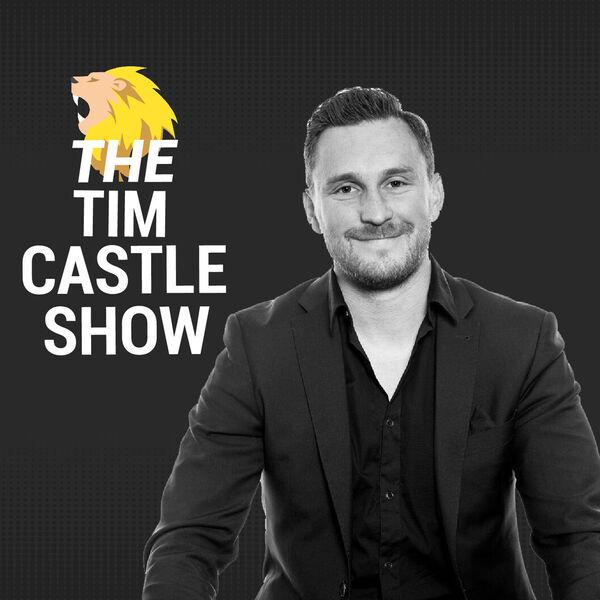 The Tim Castle Show Podcast Artwork Image