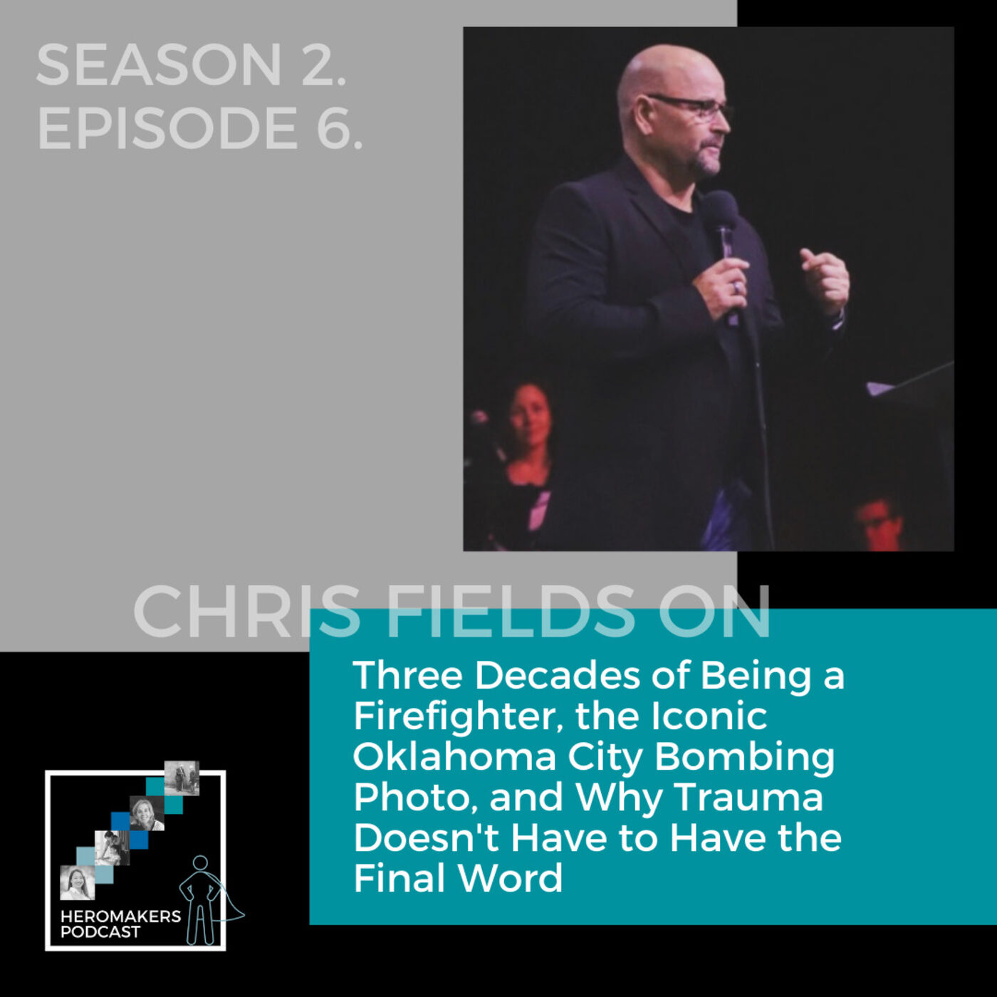 Chris Fields on Three Decades of Being a Firefighter, the Iconic Oklahoma City Bombing Photo, and Why Trauma Doesn't Have to Have the Final Word