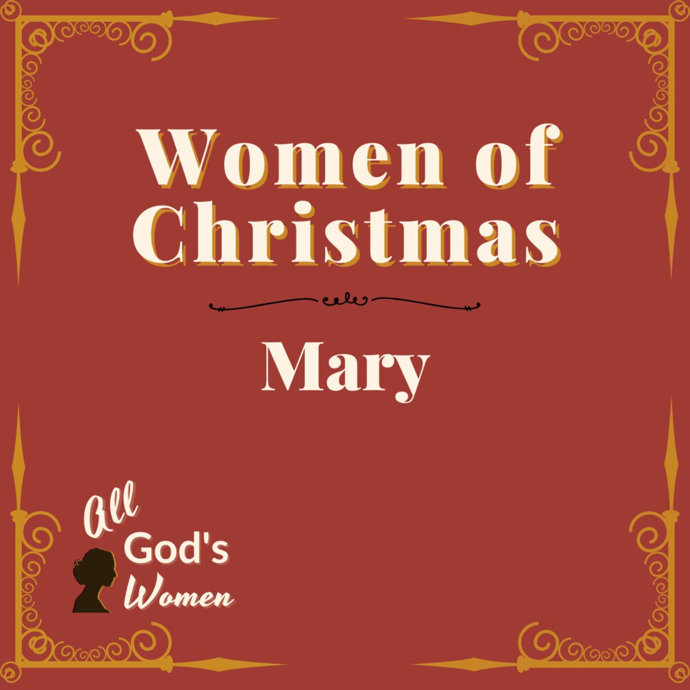 Women of Christmas - Mary