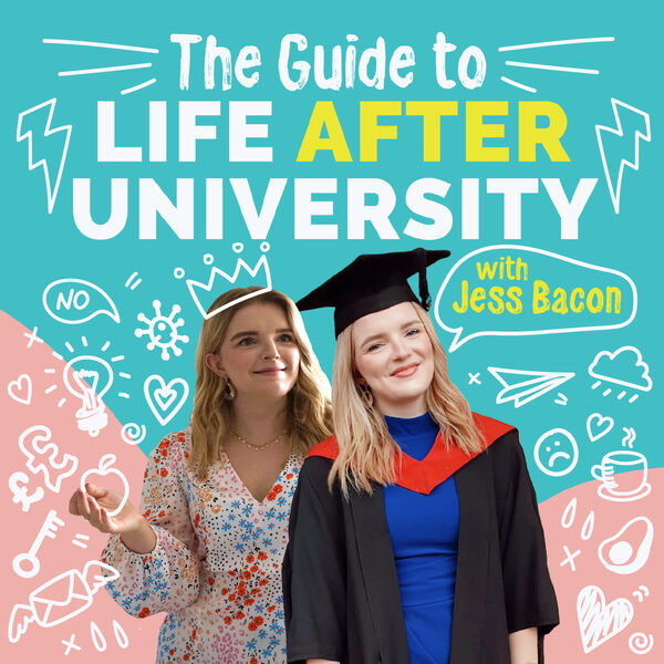 The Guide to Life After University Podcast Artwork Image
