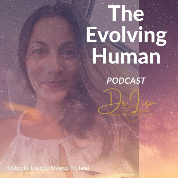 The Evolving Human  Podcast Artwork Image