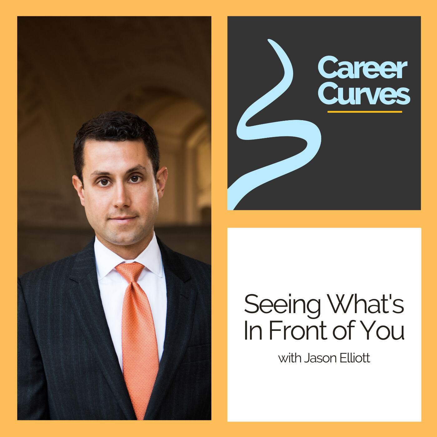 Seeing What's in Front of You with Jason Elliott