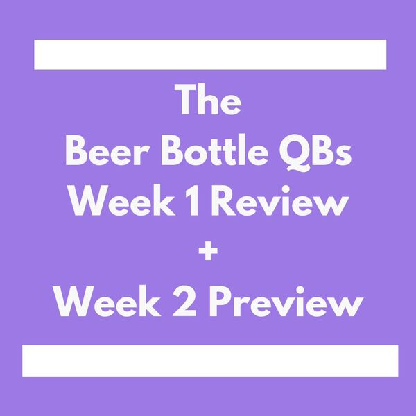The Beer Bottle QBs Podcast Podcast Artwork Image