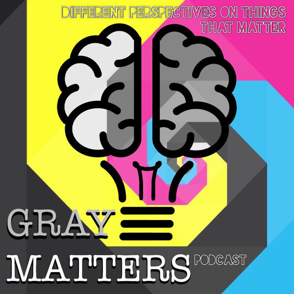 Gray Matters Podcast Artwork Image