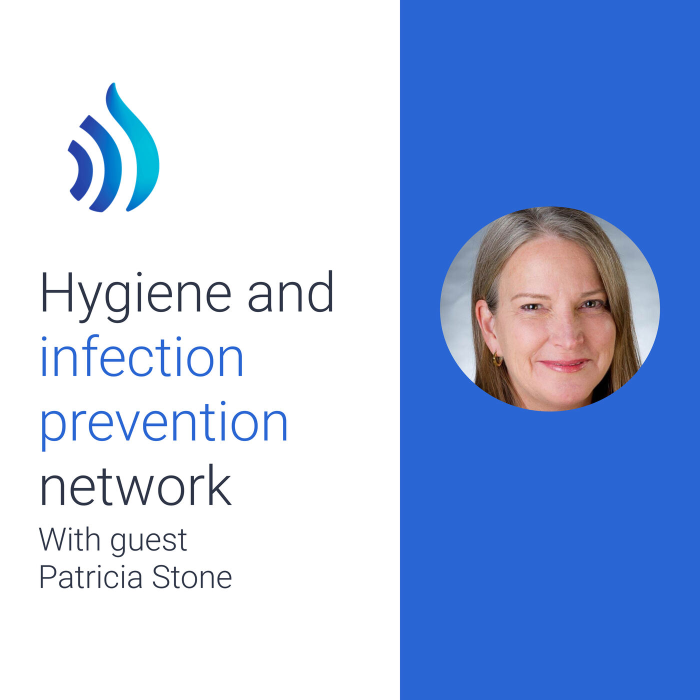 #14 Patricia Stone on being an infection prevention and control pioneer