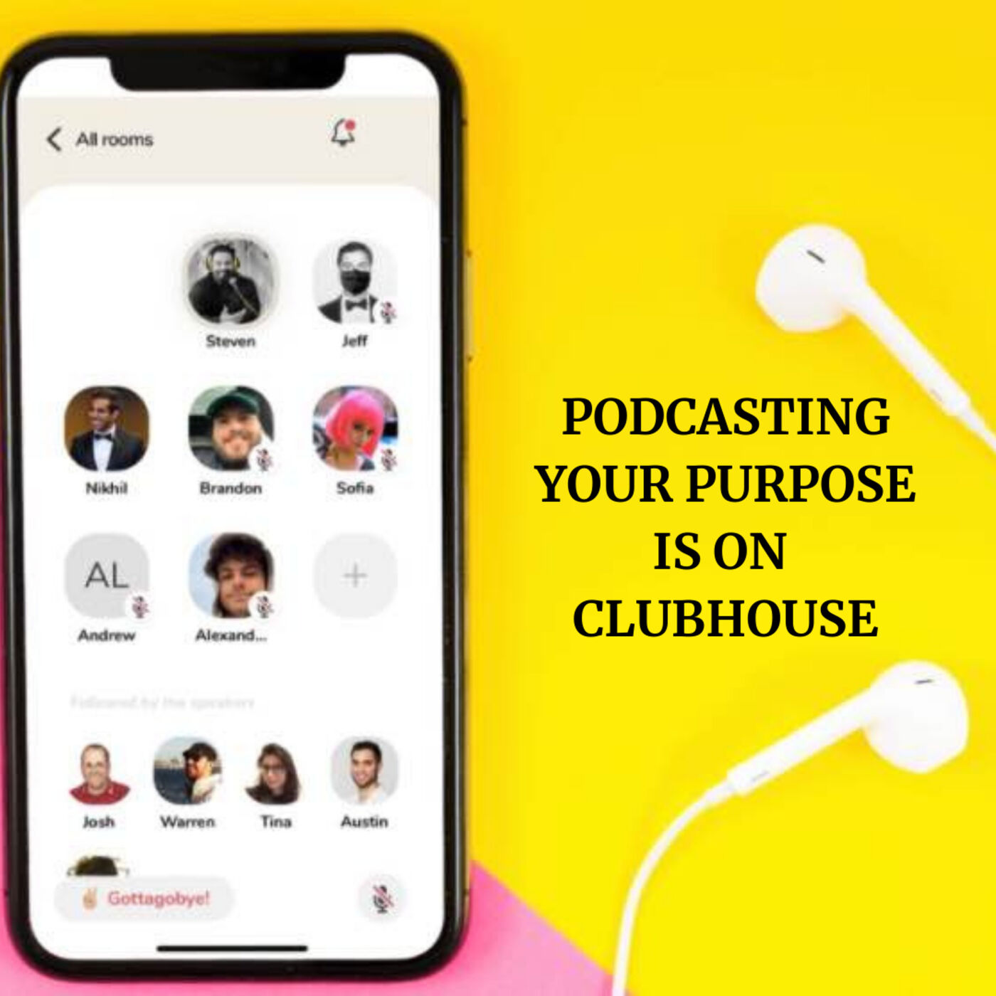"""""""Podcasting Your Purpose"""" is on Clubhouse Eps. #256"""