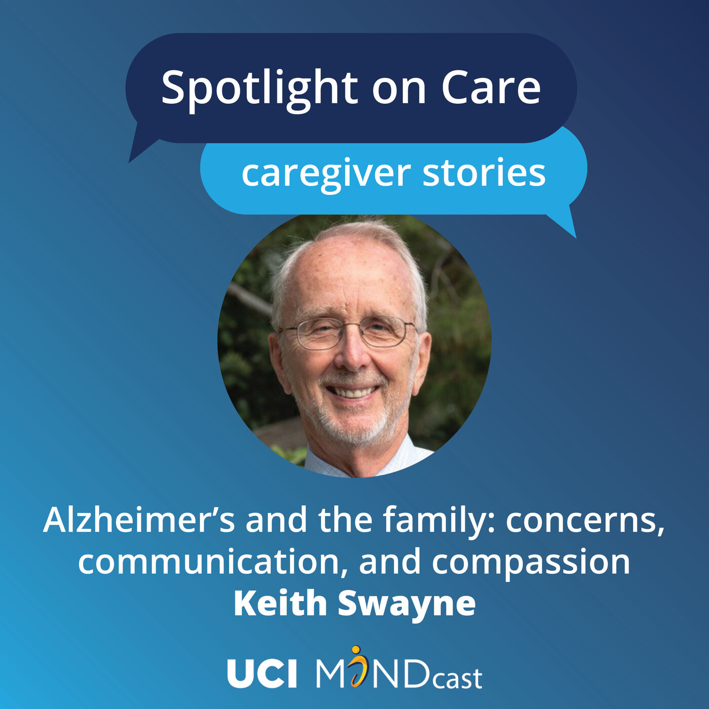 Alzheimer's and the Family: Concerns, Communication, and Compassion with Keith Swayne