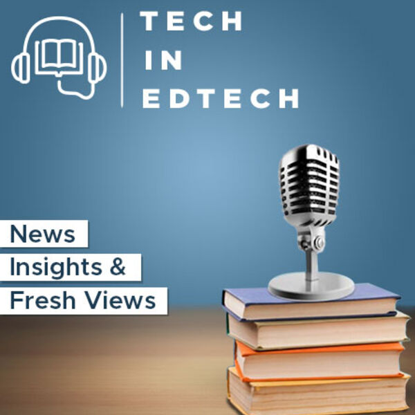 Tech in EdTech Podcast Artwork Image