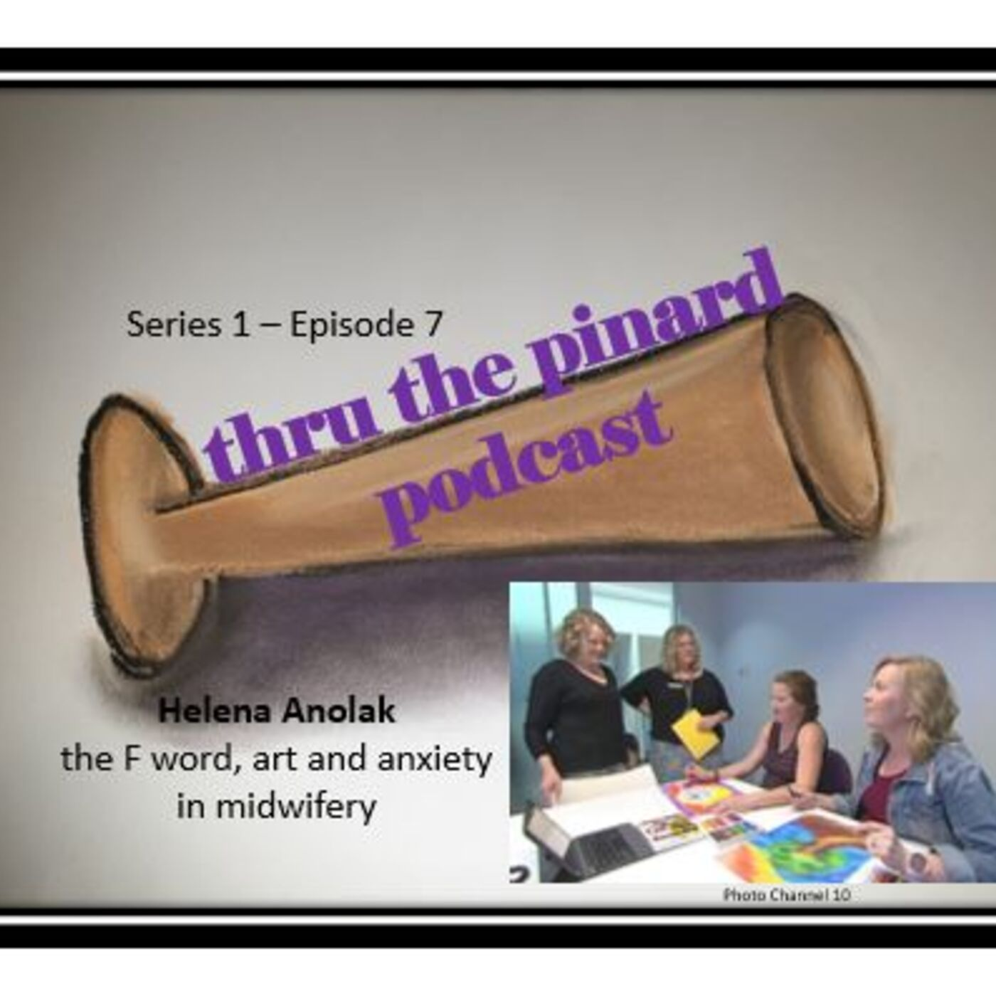 Episode 7 - Helena Anolak talks about the F word, art and anxiety in midwifery