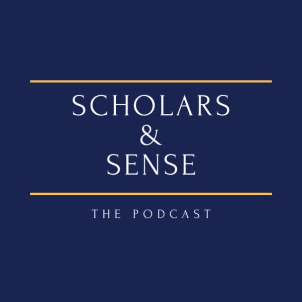 Scholars & Sense Podcast Artwork Image