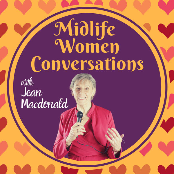 Midlife Women Conversations with Jean Macdonald  Podcast Artwork Image