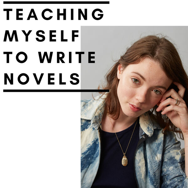 Teaching Myself to Write Novels Podcast Artwork Image